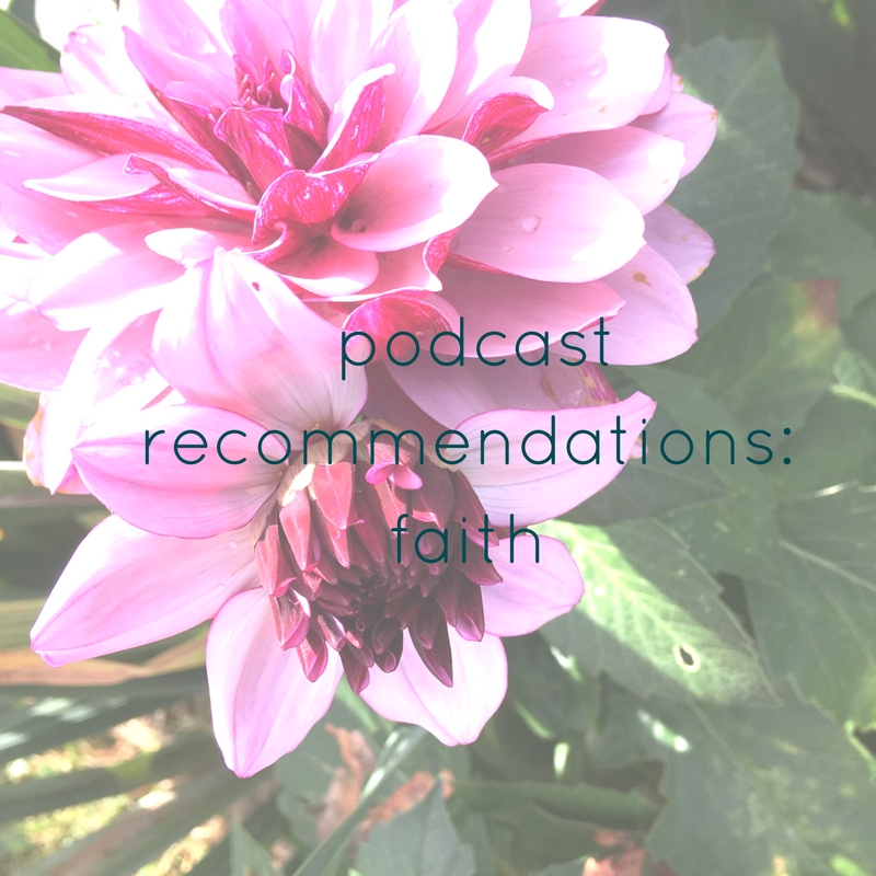 Podcast recommendations: Faith