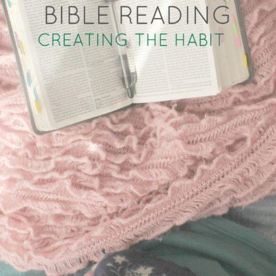 Creating a Bible reading habit